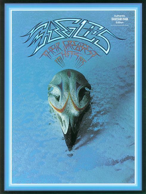 Eagles - Their Greatest Hits 1971-1975 als Taschenbuch