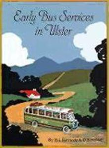 Early Bus Services in Ulster als Buch