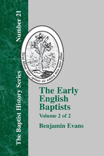 The Early English Baptists als Buch
