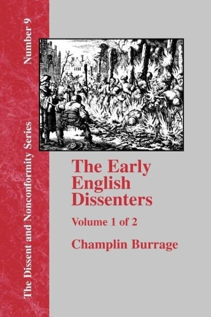 The Early English Dissenters In the Light of Recent Research (1550-1641) - Vol. 1 als Taschenbuch