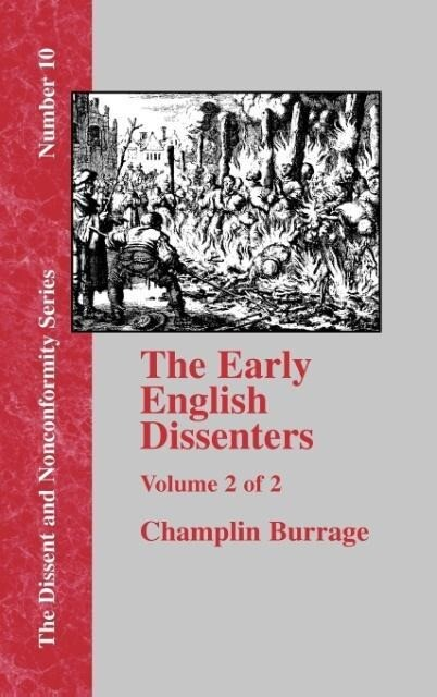 The Early English Dissenters In the Light of Recent Research (1550-1641) - Vol. 2 als Buch