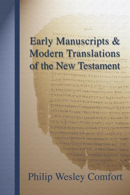 Early Manuscripts & Modern Translations of the New Testament als Taschenbuch