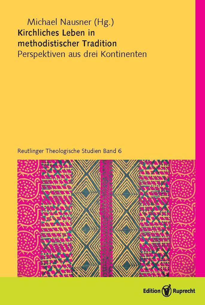 Kirchliches Leben in methodistischer Tradition als eBook