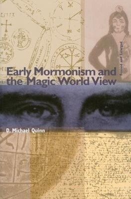 Early Mormonism and the Magic World View als Taschenbuch
