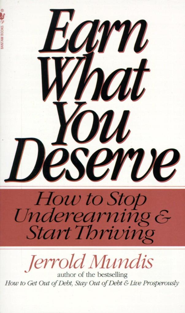 Earn What You Deserve: How to Stop Underearning & Start Thriving als Taschenbuch