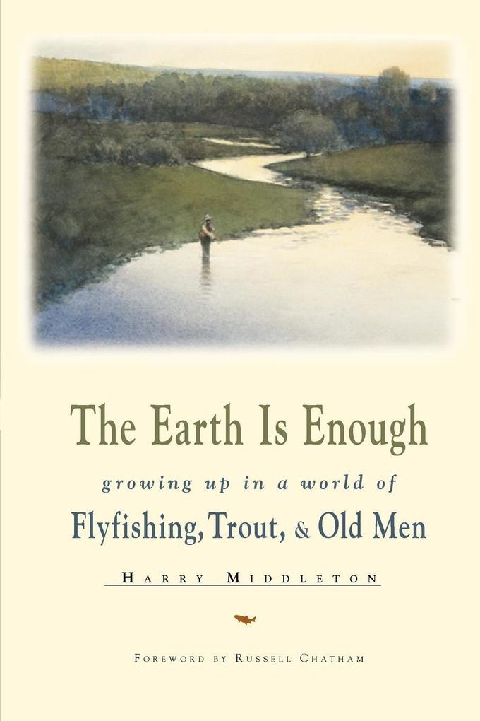 The Earth Is Enough als Taschenbuch