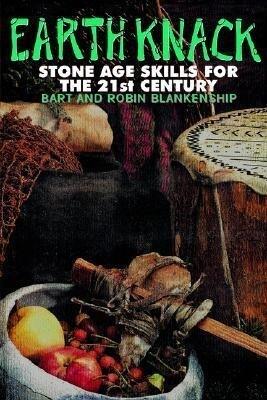 Earth Knack: Stone Age Skills for the 21st Century als Taschenbuch