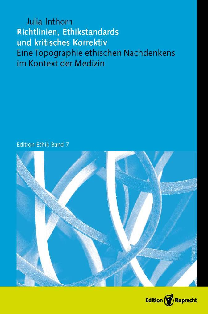 Richtlinien, Ethikstandards und kritisches Korrektiv als eBook