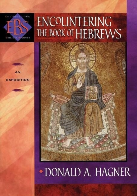 Encountering the Book of Hebrews: An Exposition als Taschenbuch