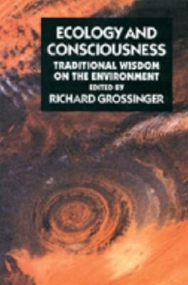 Ecology and Consciousness: Traditional Wisdom on the Environment Second Edition als Taschenbuch