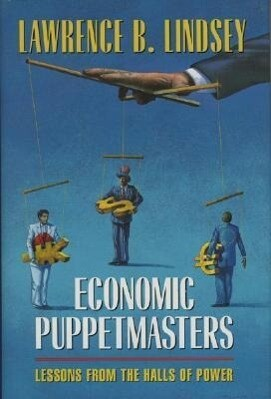 Economic Puppetmasters: Lessons from the Halls of Power als Buch