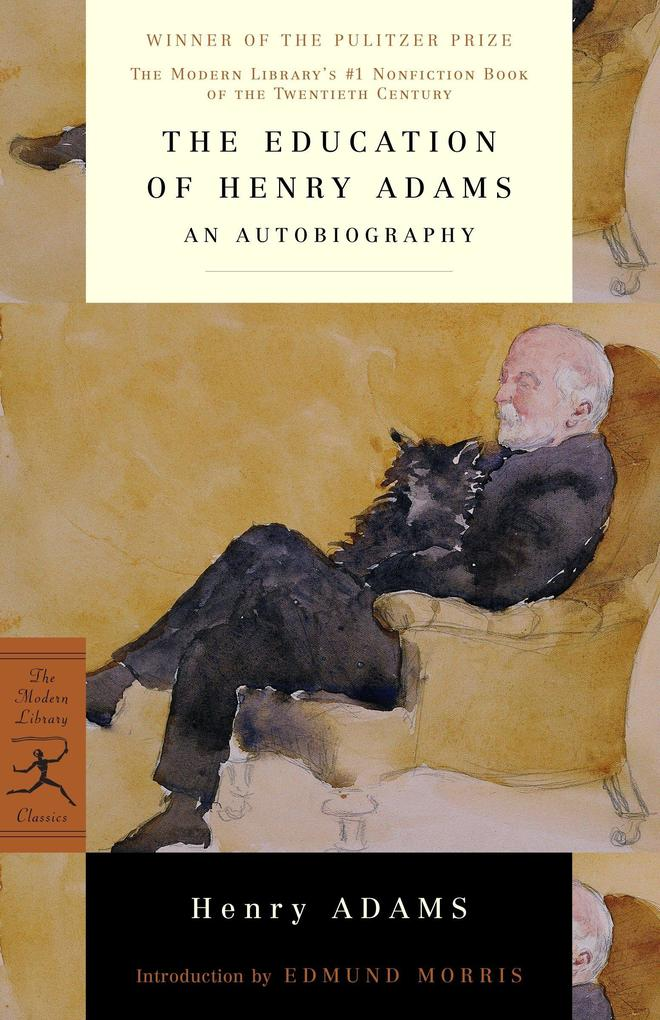 The Education of Henry Adams: An Autobiography als Taschenbuch