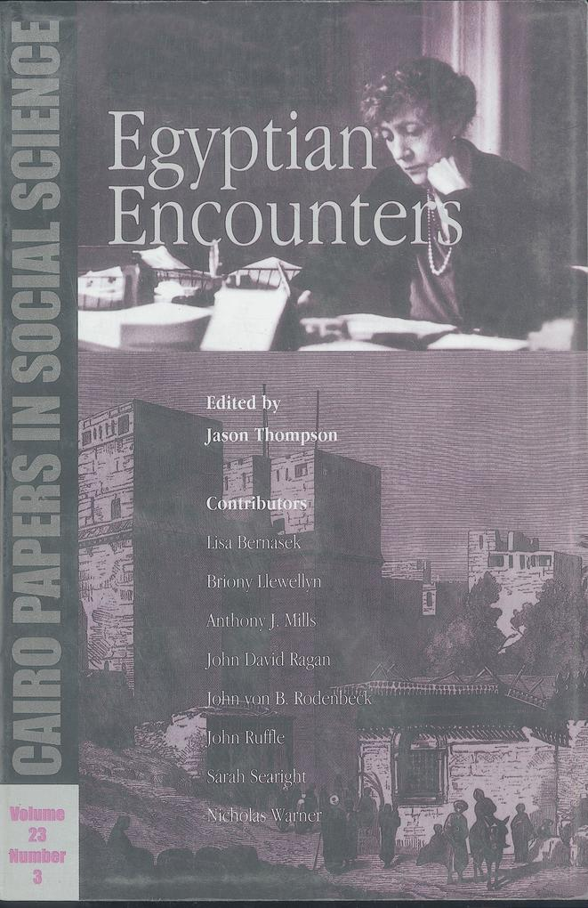 Egyptian Encounters: Cairo Papers Vol. 23, No. 3 als Taschenbuch