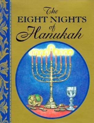 The Eight Nights of Hanukkah [With 24k Gold-Plated Charm] als Buch