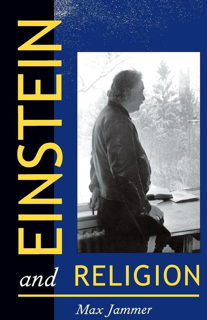Einstein and Religion: Physics and Theology als Buch