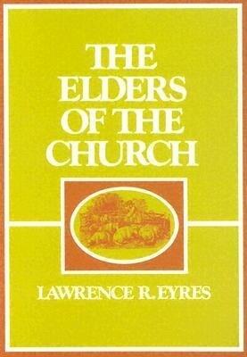 The Elders of the Church als Taschenbuch