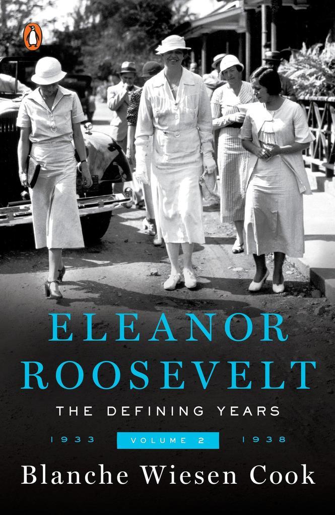 Eleanor Roosevelt, Volume 2: The Defining Years, 1933-1938 als Taschenbuch