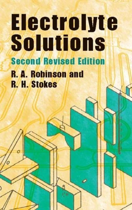 Electrolyte Solutions: Second Revised Edition als Taschenbuch