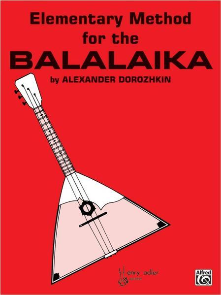 Elementary Method for the Balalaika als Taschenbuch