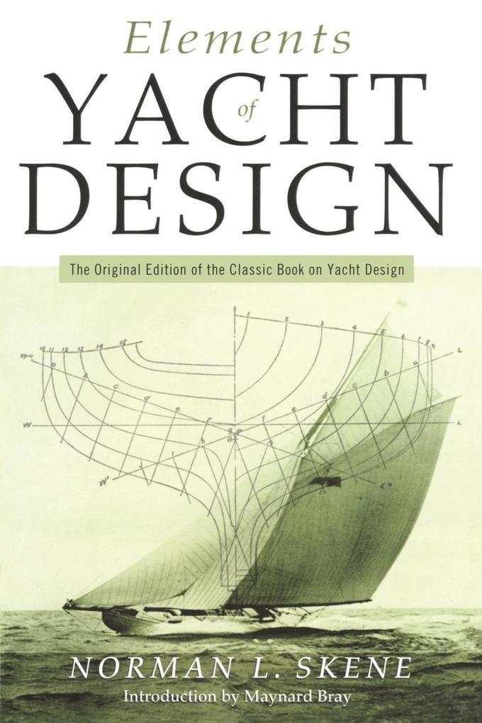Elements of Yacht Design als Taschenbuch