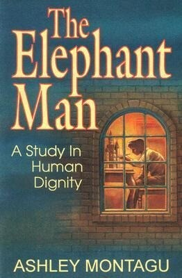 The Elephant Man: A Study in Human Dignity als Taschenbuch