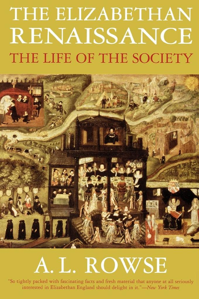 The Elizabethan Renaissance: The Life of the Society als Taschenbuch