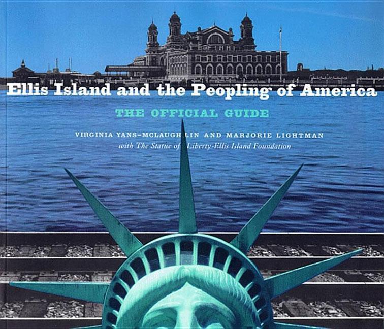 Ellis Island and the Peopling of America als Taschenbuch