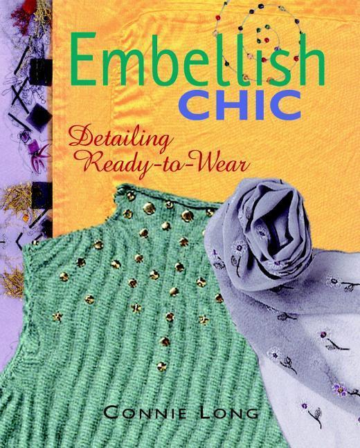 Embellish Chic: Detailing Ready-To-Wear als Taschenbuch