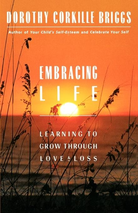 Embracing Life: Growing Through Love and Loss als Taschenbuch
