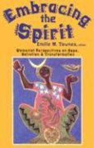 Embracing the Spirit: Womanist Perspectives on Hope, Salvation, and Transformation als Taschenbuch
