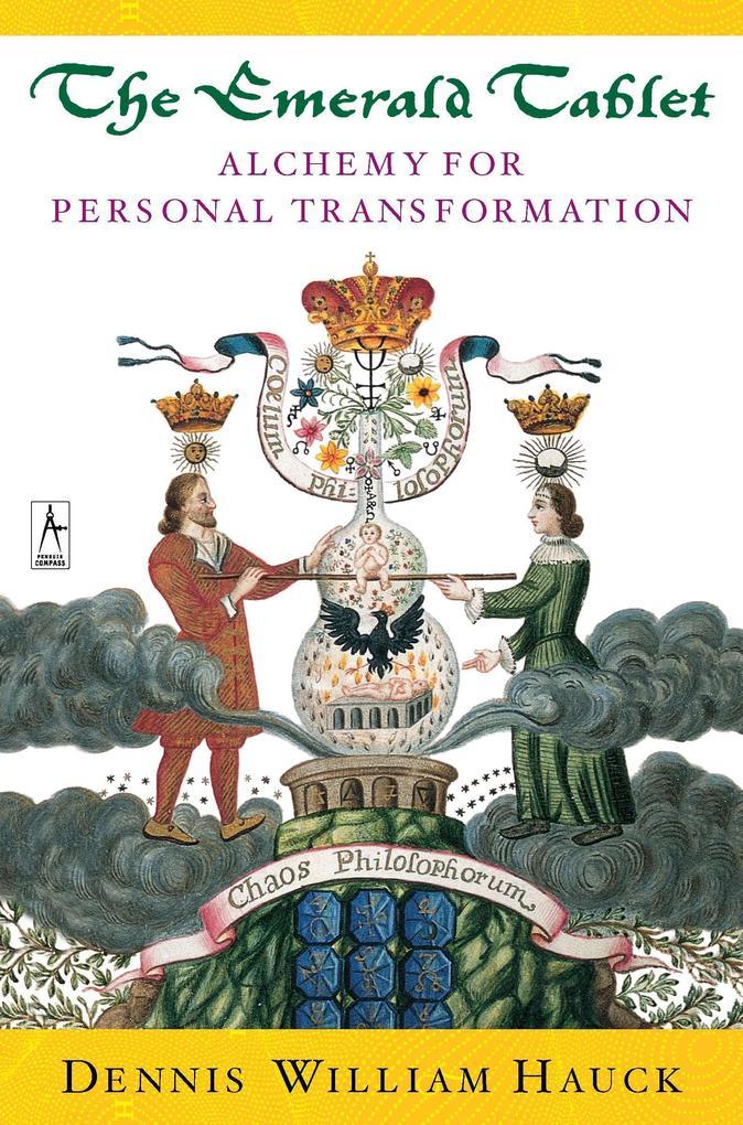 The Emerald Tablet: Alchemy for Personal Transformation als Taschenbuch