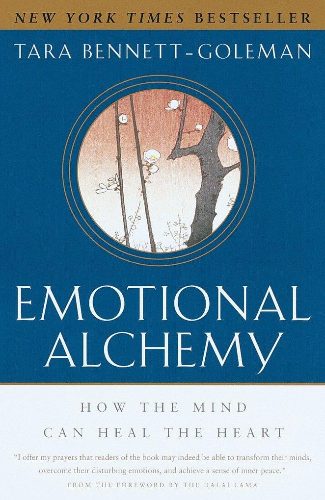 Emotional Alchemy: How the Mind Can Heal the Heart als Taschenbuch