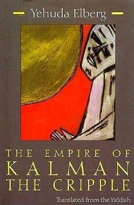 The Empire of Kalman the Cripple als Buch