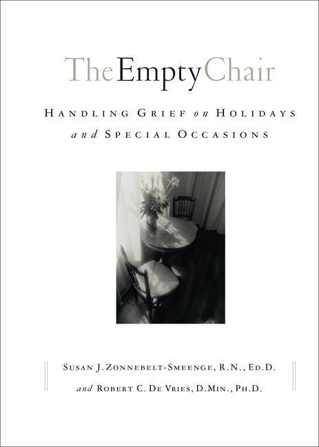 The Empty Chair: Handling Grief on Holidays and Special Occasions als Taschenbuch