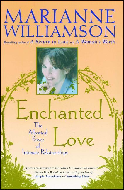 Enchanted Love: The Mystical Power of Intimate Relationships als Taschenbuch