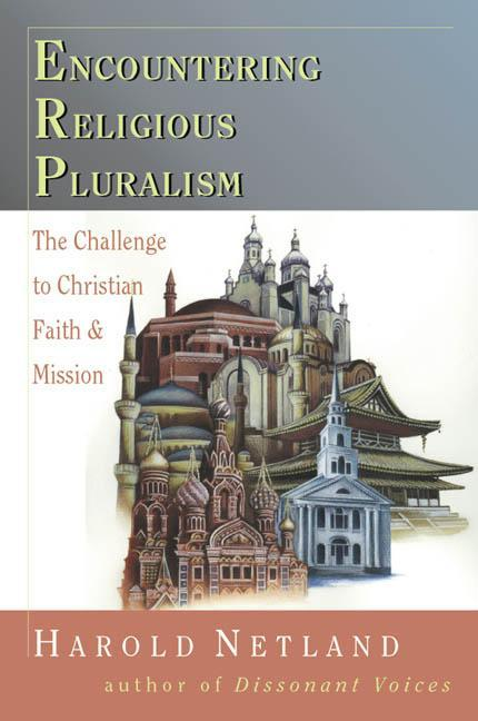 Encountering Religious Pluralism: The Challenge to Christian Faith Mission als Taschenbuch