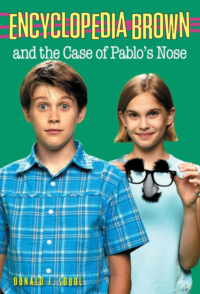 Encyclopedia Brown and the Case of Pablos Nose als Taschenbuch