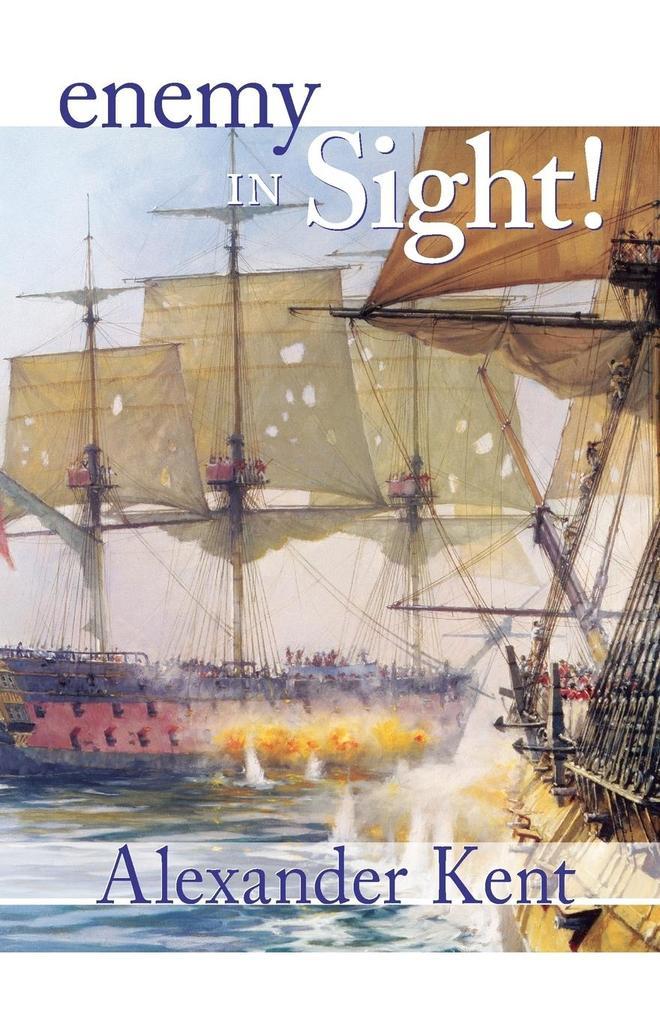 Enemy in Sight!: The Richard Bolitho Novels als Taschenbuch