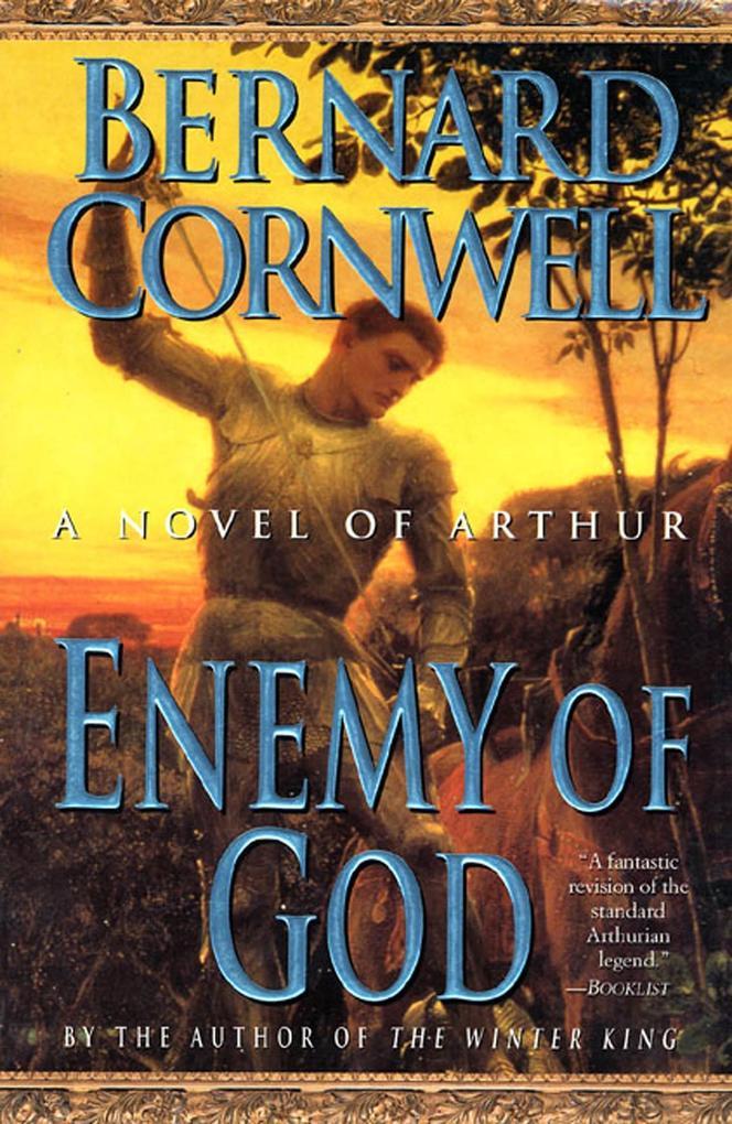 Enemy of God: A Novel of Arthur als Taschenbuch