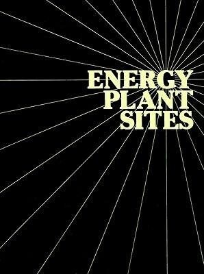 Energy Plant Sites:: Community Planning for Large Projects als Taschenbuch