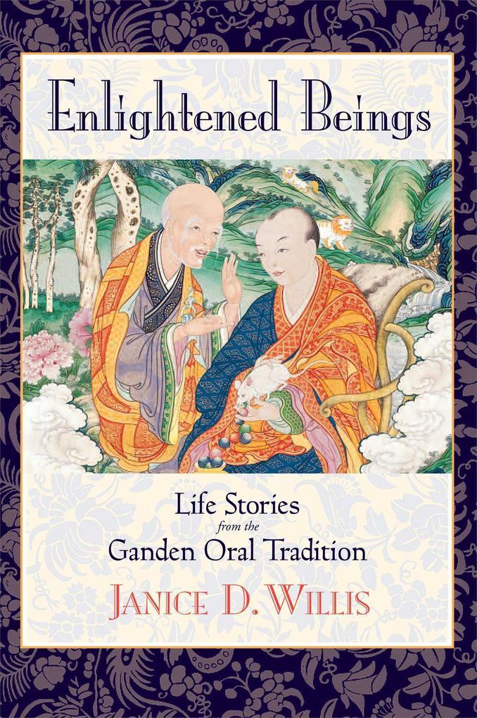 Enlightened Beings: Life Stories from the Ganden Oral Tradition als Taschenbuch