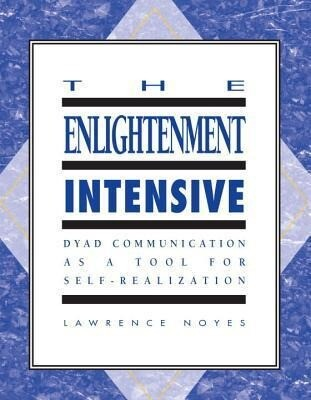 The Enlightenment Intensive: Coming Home to Who We Really Are als Taschenbuch
