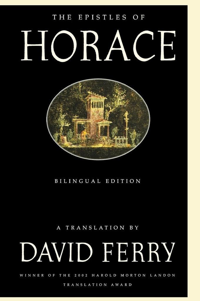 The Epistles of Horace: Bilingual Edition als Taschenbuch