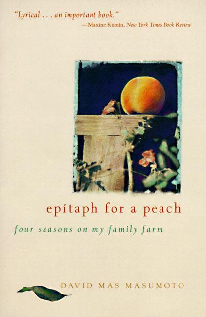 Epitaph for a Peach: Four Seasons on My Family Farm als Taschenbuch