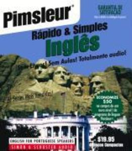 Pimsleur English for Portuguese (Brazilian) Speakers Quick & Simple Course - Level 1 Lessons 1-8 CD: Learn to Speak and Understand English for Portugu als Hörbuch