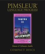 Pimsleur English for Spanish Speakers Level 3 CD: Learn to Speak and Understand English for Spanish with Pimsleur Language Programs als Hörbuch