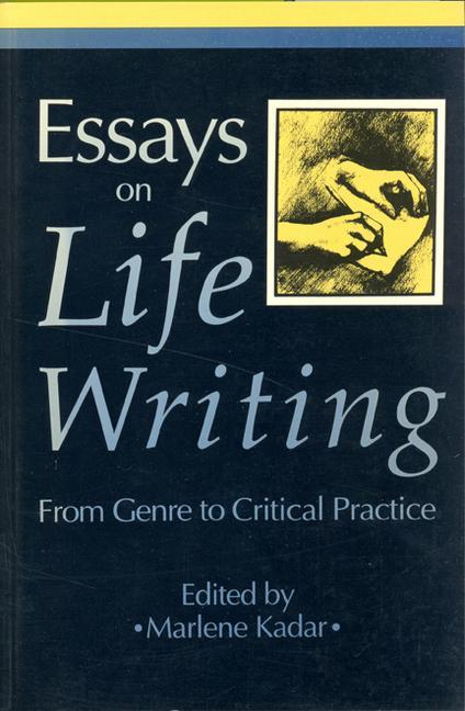 Essays on Life Writing: From Genre to Critical Practice als Taschenbuch