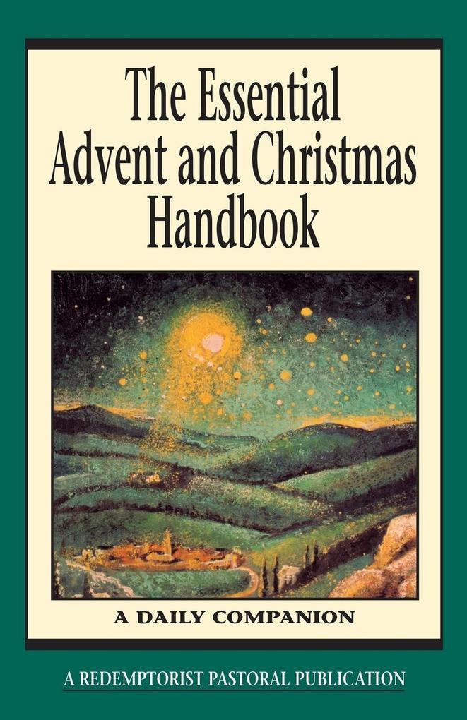 The Essential Advent and Christmas Handbook als Taschenbuch