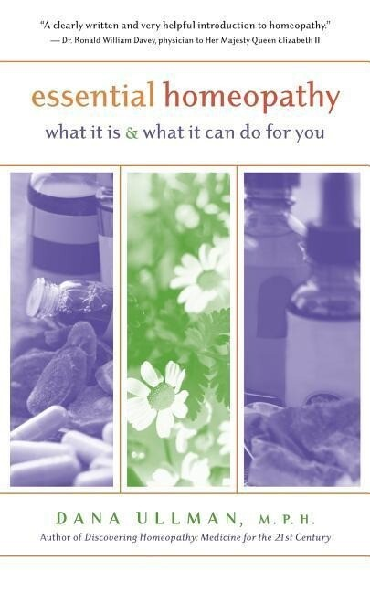 Essential Homeopathy: What It Is and What It Can Do for You als Taschenbuch