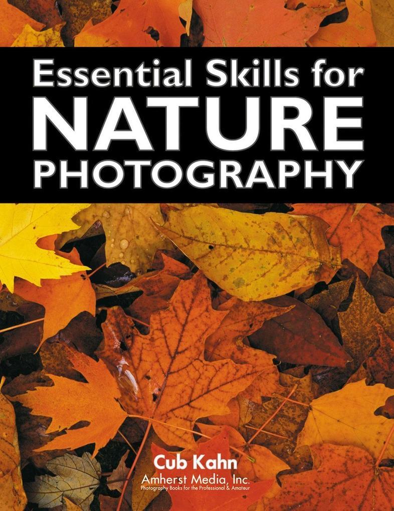 Essential Skills for Nature Photography als Taschenbuch